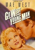 Go West Young Man 海报