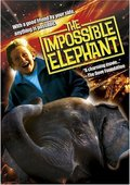 The Impossible Elephant 海报
