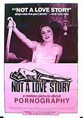 Not a Love Story: A Film About Pornography 海报