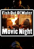Fish Out of Water: Movie Night 海报