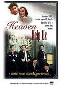 Heaven Help Us 海报