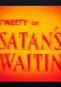 Satan's Waitin' 海报