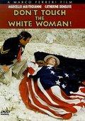 不要伤害白种女人 海报