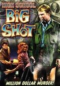 High School Big Shot 海报