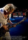 Neil Young Trunk Show 海报