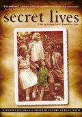 Secret Lives: Hidden Children and Their Rescuers During WWII 海报