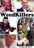 WeedKillers 海报