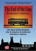 The End of the Line: Rochester's Subway 海报