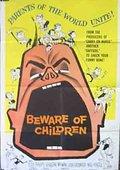 Beware of Children 海报
