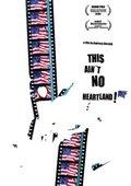This Ain't No Heartland 海报