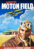 Resurrecting Moton Field: The Birthplace of the Tuskegee Airmen 海报
