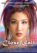 Close Call 海报
