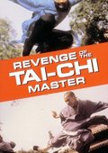 Revenge of the Tai Chi Master 海报