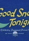 Good Snooze Tonight 海报