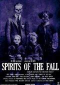 Spirits of the fall 海报