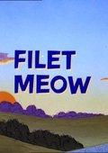 Filet Meow 海报