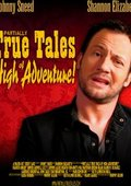 Partially True Tales of High Adventure! 海报