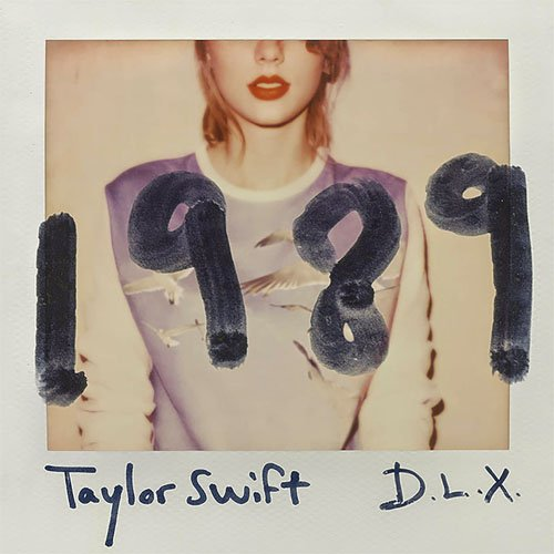 Taylor Swift-《1989 Deluxe Edition》[FLAC/446MB/分轨]