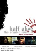 Half Alive: The Zombie Musical 海报