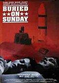 Buried on Sunday 海报