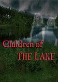 Children of the Lake 海报