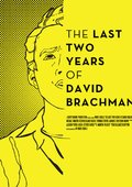 The Last Two Years of David Brachman 海报
