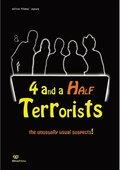 4 and a Half Terrorists 海报