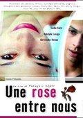 Une rose entre nous 海报