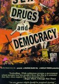Sex, Drugs & Democracy 海报