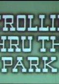 Strolling Thru the Park 海报