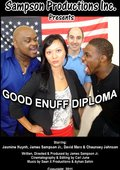 Good Enuff Diploma 海报