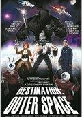 Destination: Outer Space 海报