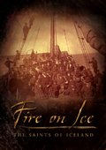 Fire on Ice: The Saints of Iceland 海报