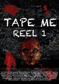 Tape Me: Reel 1 海报
