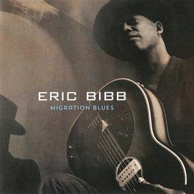 Eric Bibb -《Migration Blues  》(颠沛流离)[FLAC]