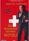 Ein Schweizer namens Nötzli 海报