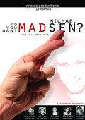 So You Want Michael Madsen? 海报