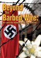 Beyond the Barbed Wire: An Artist View of the Holocaust