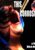 This Corrosion 海报