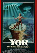 Yor, the Hunter from the Future 海报