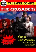 The Crusaders #357: Experiment in Evil! 海报