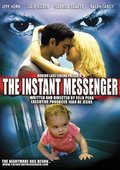 The Instant Messenger 海报