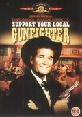 Support Your Local Gunfighter 海报