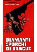 Diamanti sporchi di sangue 海报