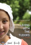Living with the Tudors 海报