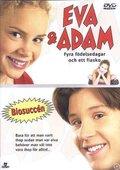 Eva & Adam: Four Birthdays and a Fiasco 海报