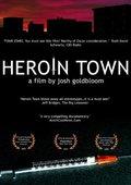 Heroin Town 海报