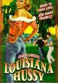 Louisiana Hussy 海报