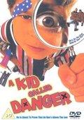 A Kid Called Danger 海报