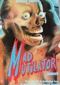 Mad Mutilator 海报